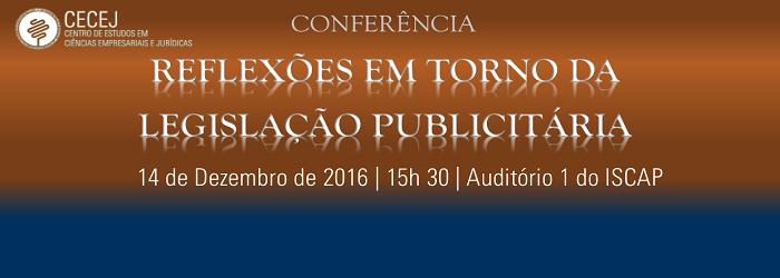 Conferência - Reflexões em torno da legislação publicitária